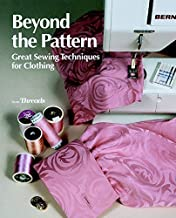 Beyond the Pattern: Great Sewing Techniques for Clothing (Threads On)