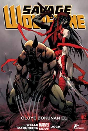 Savage Wolverine 2: Ölüye Dokunan El