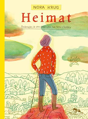 Heimat: Ponderações de uma alemã sobre sua terra e história