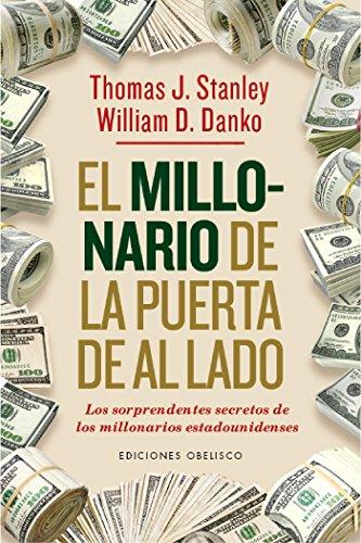 El millonario de la puerta de al lado (EXITO) de [William D. Danko, Joana Delgado Sánchez]