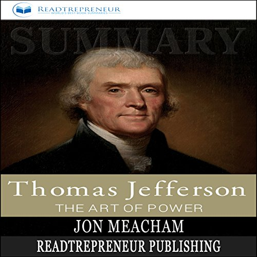 Summary: Thomas Jefferson: The Art of Power audiobook cover art
