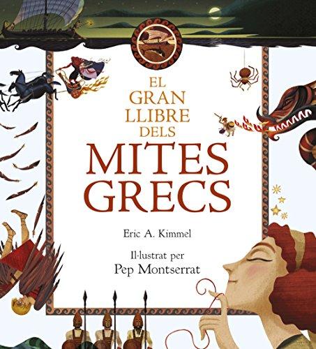 El gran llibre dels mites grecs (La Lluna de Paper)