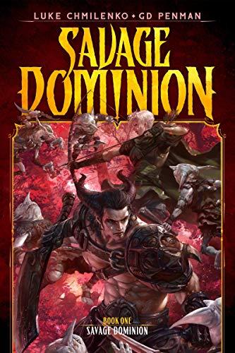 Savage Dominion: A LitRPG Adventure (English Edition)