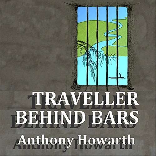 Traveller Behind Bars audiobook cover art