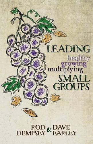 Leading Healthy, Growing, Multiplying, Small Groups