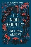 The Night Country: A Hazel Wood Novel (The Hazel Wood, 2)