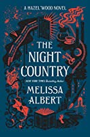 The Night Country (Hazel Wood)