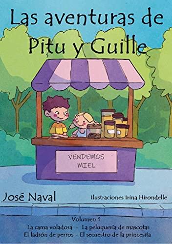La cama voladora y otros cuentos.: Volumen 1 (Las Aventuras de Pitu y Guille)