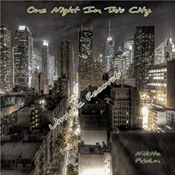 One Night In This City