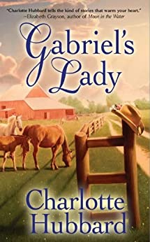 Gabriel's Lady (Angels of Mercy Book 4) by [Charlotte Hubbard]