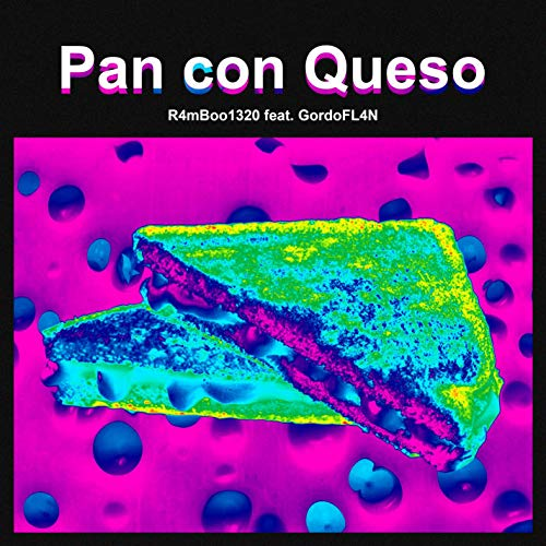 Pan con Queso (feat. GordoFL4N)