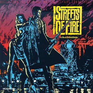 Streets of Fire  A Rock & Roll Fable