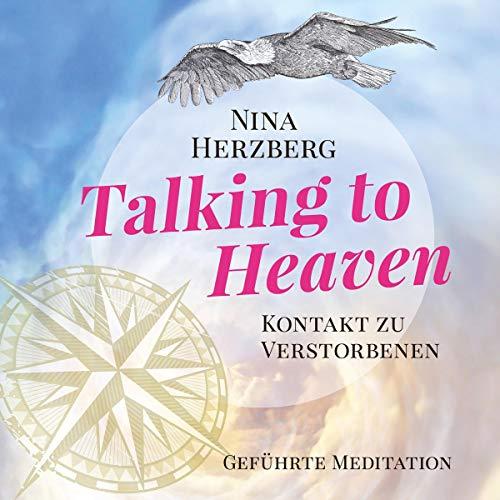 Talking To Heaven - Kontakt zu Verstorbenen Titelbild