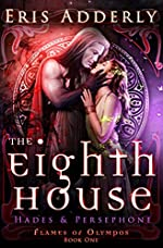 The Eighth House: Hades & Persephone (Flames of Olympos)