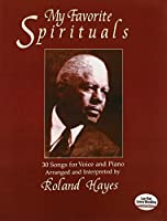 Hayes: My Favorite Spirituals: 30 Songs for Voice and Piano