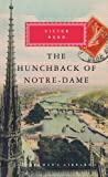 The Hunchback of Notre-Dame: Victor Hugo (Everyman Library)...