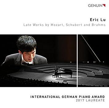 Late Works by Mozart, Schubert & Brahms
