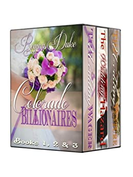 Colorado Billionaires Boxed Set (Books 1, 2 & 3): 15-hour read. Marriage of convenience, sweet clean contemporary romance. by [Regina Duke]