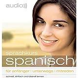 Audio Sprachkurs Spanisch: Für Anfänger, unterwegs, mitreden - div.