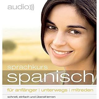 Audio Sprachkurs Spanisch     Für Anfänger, unterwegs, mitreden              Autor:                                                                                                                                 div.                               Sprecher:                                                                                                                                 div.                      Spieldauer: 3 Std. und 22 Min.     38 Bewertungen     Gesamt 3,7