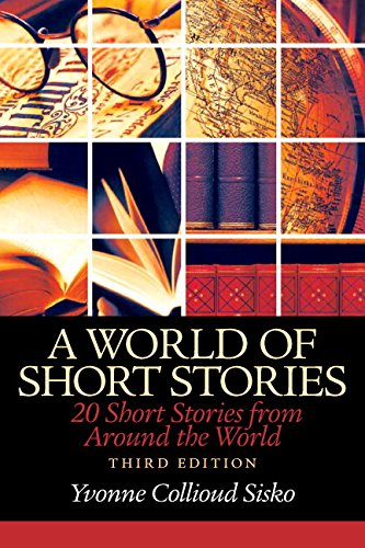 World of Short Stories: 20 Short Stories from Around the World Plus MyLab Writing without Pearson eText -- Access Card Package (3rd Edition)