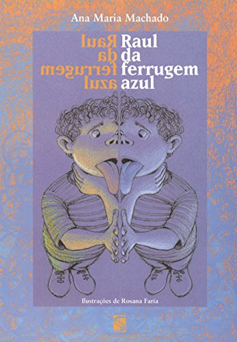 Raul da Ferrugem Azul