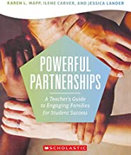 Powerful Partnerships: A Teacher's Guide to Engaging Families for Student Success