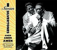 Amen, Amen, Amen: the Essential Collection by Swan Silvertones