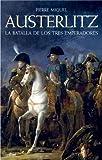 Austerlitz: La batalla de los tres emperadores (Ariel)