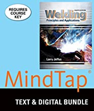Bundle: Welding: Principles and Applications, 8th + LMS Integrated MindTap Welding, 4 terms (24 months) Printed Access Card