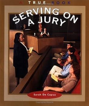 Paperback Serving on a Jury (True Books: Civics) Book