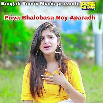 Priya Bhalobasa Noy Aparadh