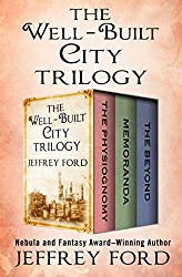 well built trilogy jeffrey ford