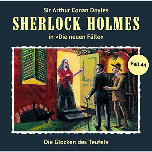 Die Glocken des Teufels: Sherlock Holmes - Die neuen Fälle 44