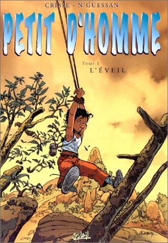 Petit d'homme, tome 1 : L'Eveil