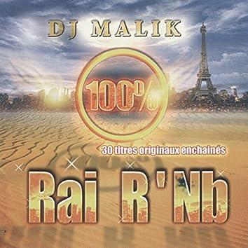 Dj Malik, 100% Rai R'Nb, 30 titres originaux enchaînés