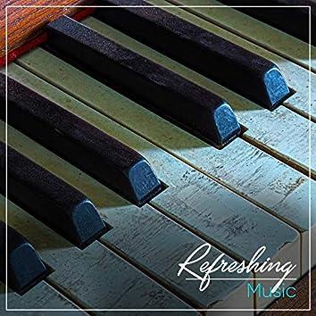 Refreshing Music