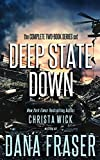 Deep State Down (The Complete Series): A Two-Book Boxed Set (English Edition)
