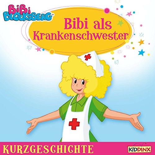 Bibi als Krankenschwester (Bibi Blocksberg - Kurzgeschichte) Titelbild