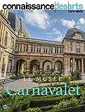 Connaissance des Arts, Hors-série - Le musée Carnavalet