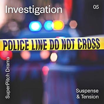 Investigation (Suspense & Tension)