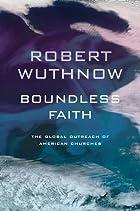 Boundless Faith: The Global Outreach of American Churches