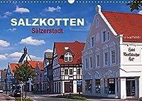 SALZKOTTEN - Saelzerstadt (Wandkalender 2022 DIN A3 quer): Baudenkmaeler in Salzkotten (Monatskalender, 14 Seiten )