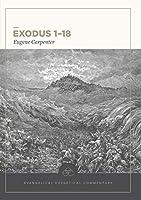 Exodus 1-18 (Evangelical Exegetical Commentary)