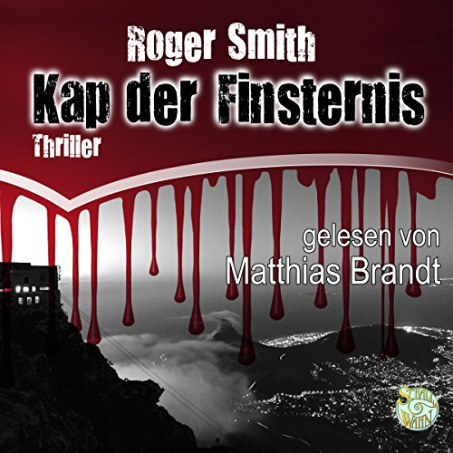 Kap der Finsternis                   By:                                                                                                                                 Roger Smith                               Narrated by:                                                                                                                                 Matthias Brandt                      Length: 10 hrs and 11 mins     Not rated yet     Overall 0.0