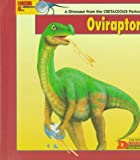 Looking At-- Oviraptor: A Dinosaur from the Cretaceous Period (The New Dinosaur Collection)