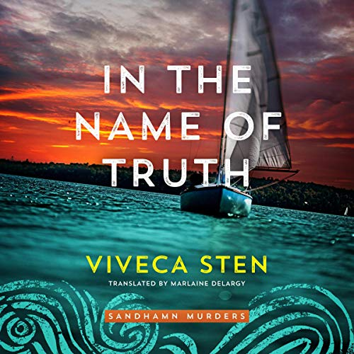 In the Name of Truth: Sandhamn Murders, Book 8