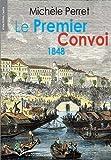 Le Premier Convoi 1848