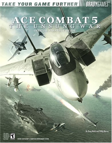 Ace Combat® 5 Official Strategy Guide