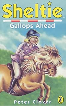 Sheltie Gallops Ahead 0141304529 Book Cover